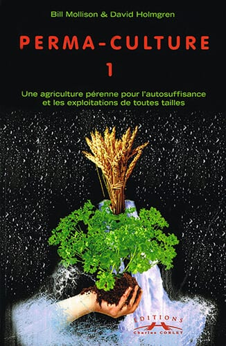 Perma-culture : tome 1