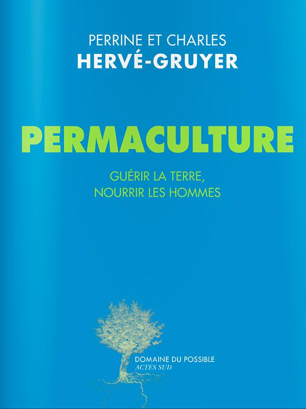 Livre Permaculture de Charles et Perrine Hervé-Gruyer