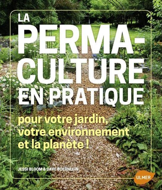 livre la permaculture en pratique permaculturedesign