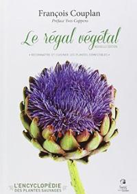 Livre François Couplan Le régal végétal