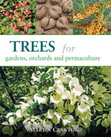 Livre Trees for Gardens, Orchards and Permaculture de Martin Crawford