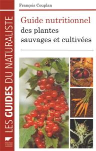 livre-guide-nutritionnel-des-plantes-sauvages-et-cultivees-francois-couplan-permaculture-design_300px