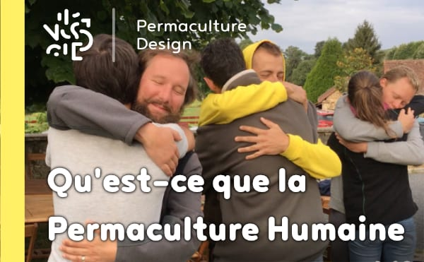 Qu'est-ce que la permaculture humaine?