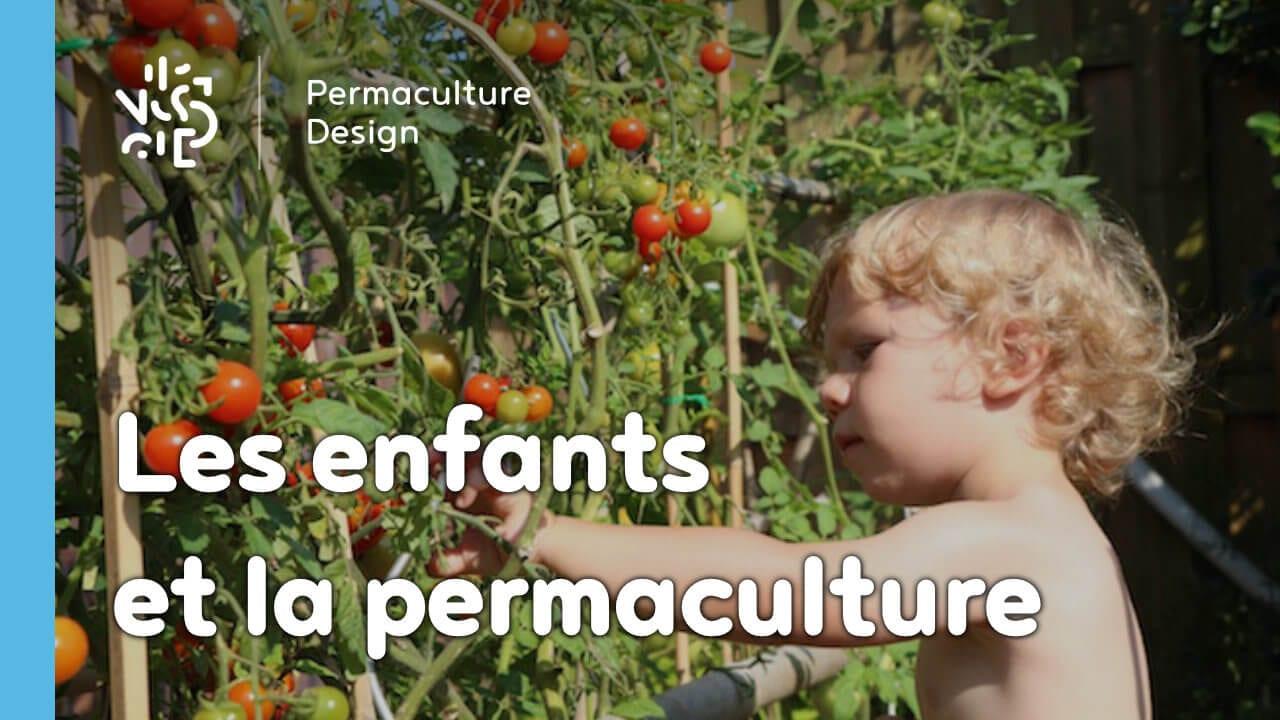 Comment faire découvrir la permaculture aux enfants?