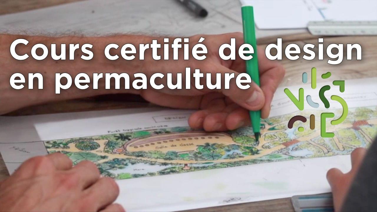 Video cours certifi de design en permaculture for Cours de design