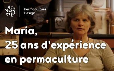 Interview de Maria Sperring, permacultrice de 25 ans d'expérience…