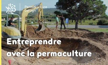 Entreprendre avec la permaculture