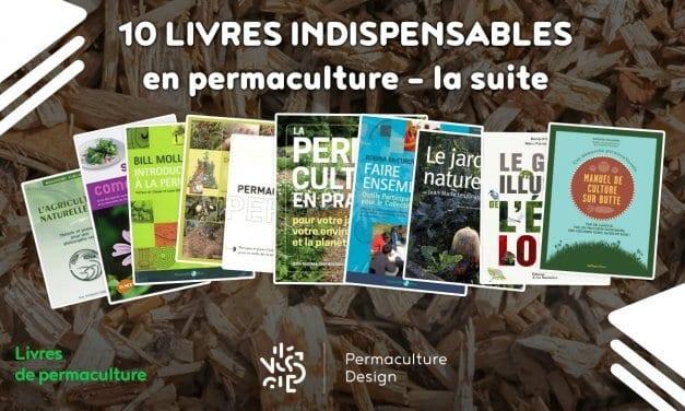 10 livres indispensables en permaculture – La suite