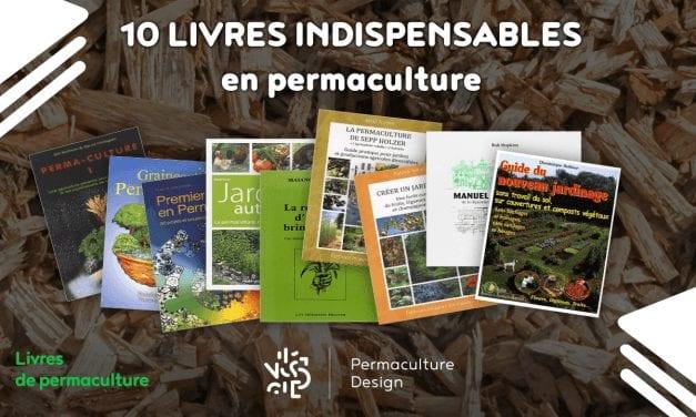 10 livres en français indispensables pour comprendre la permaculture