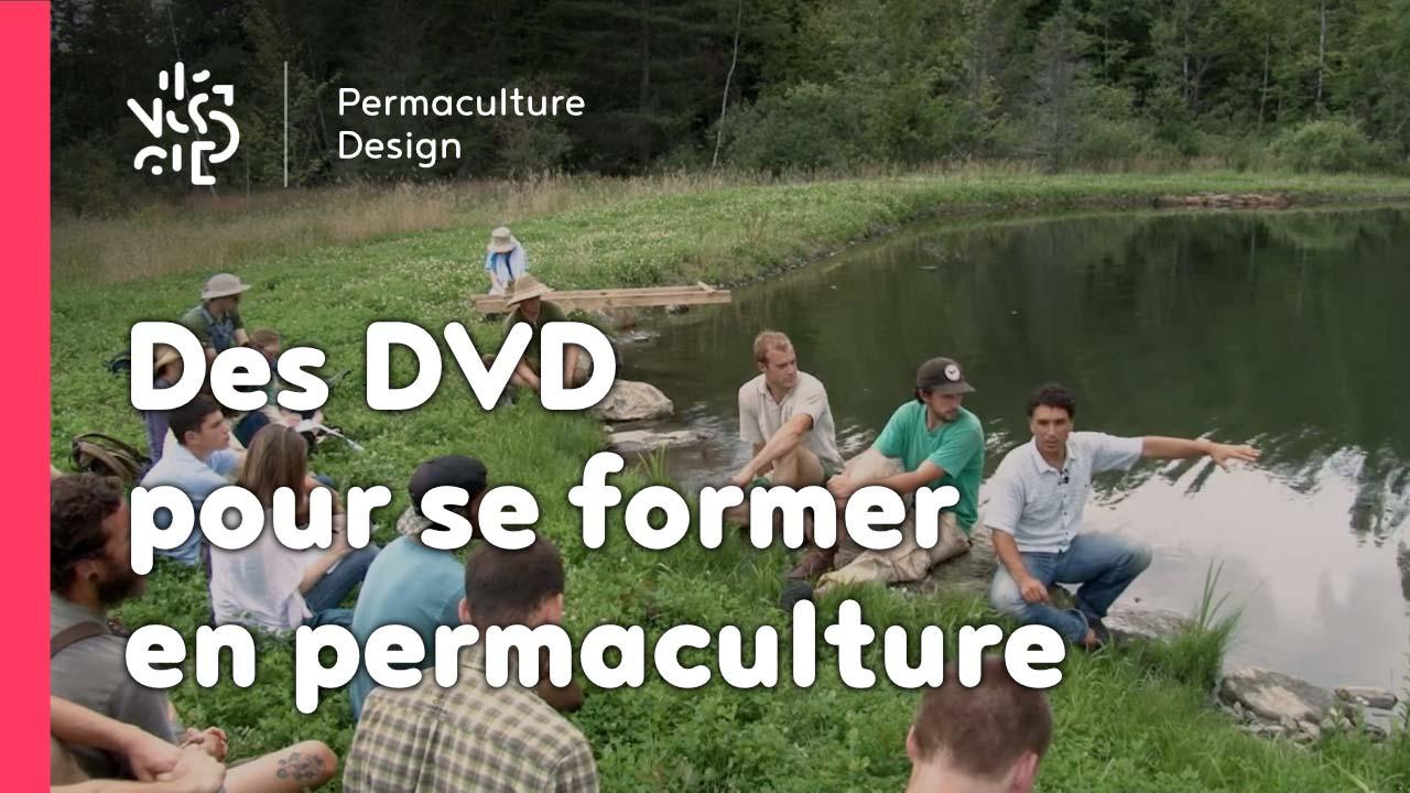 Des dvd pour se former en permaculture