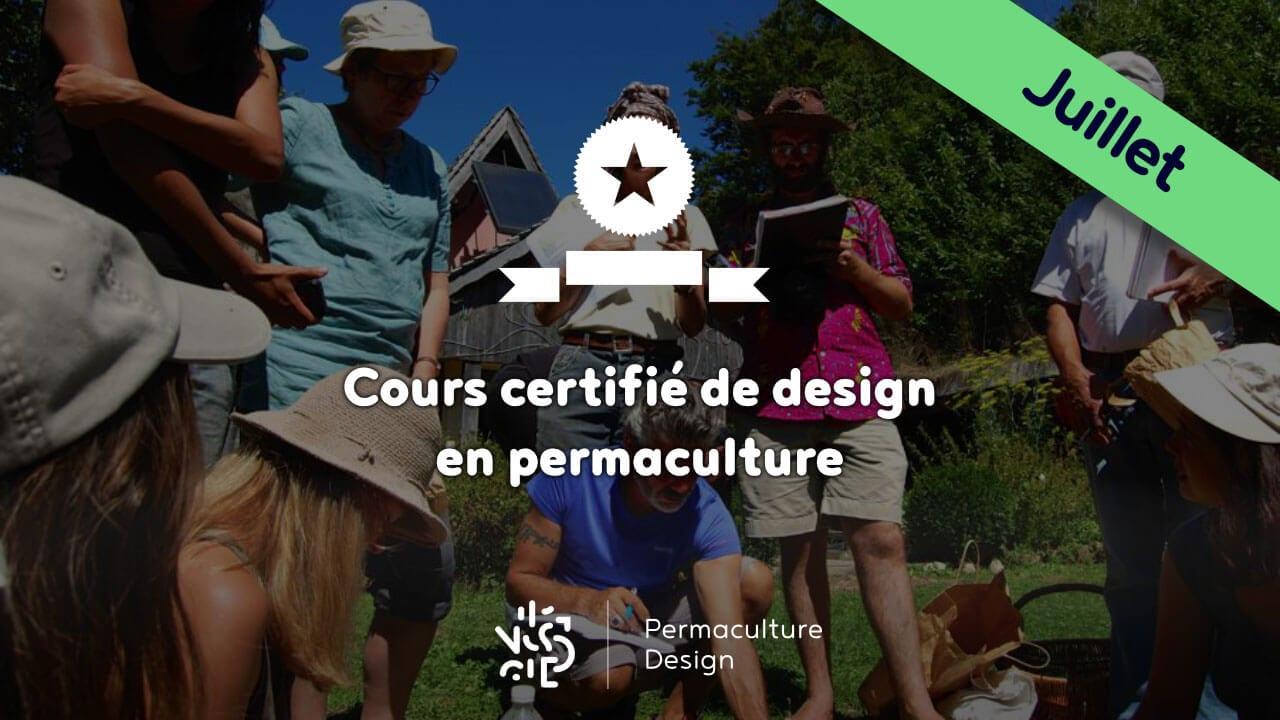 Suivre un stage ou une formation en permaculture de qualité ? Le cours certifié de design de permaculture de Permaculture design…