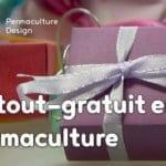 Le tout gratuit en permaculture ! Oui, mais qui paye ?