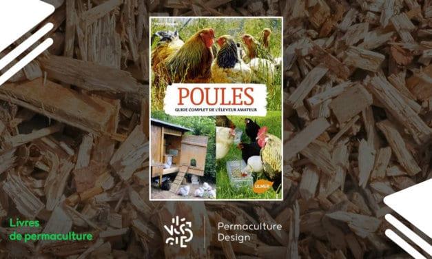 Livre Poules, guide complet de l'éleveur amateur