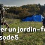 Créer collectivement un jardin-forêt en permaculture: épisode5, le bilan après un an d'aventure!