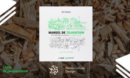 Livre Manuel de transition : De la dépendance au pétrole à la résilience locale