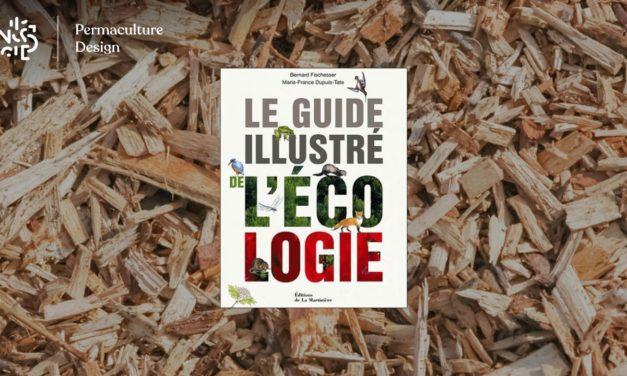 Livre Le Guide illustré de l'écologie