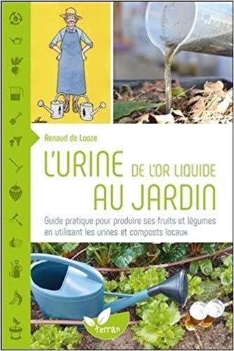 Urine, de l'or liquide au jardin