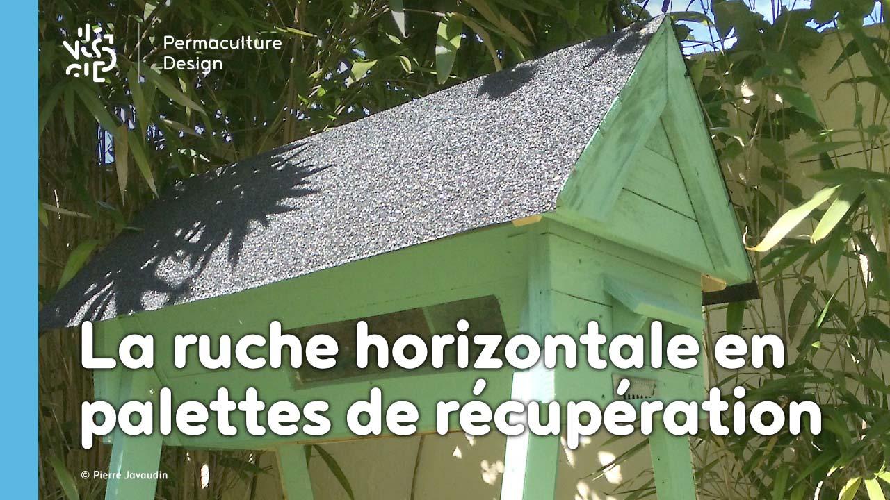 Comment fabriquer une ruche horizontale à partir de palettes et matériaux de récupération ?