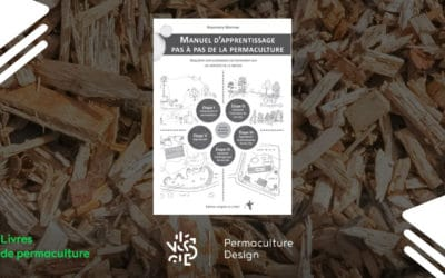 Livre Manuel d'apprentissage pas à pas de la Permaculture