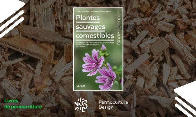 Livre Plantes sauvages comestibles, mode d'emploi