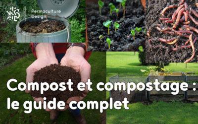 Compost et compostage : le guide complet